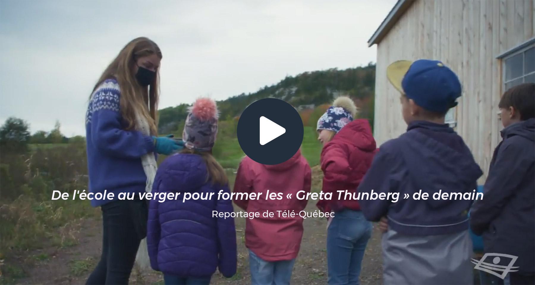 Reportage de Télé-Québec